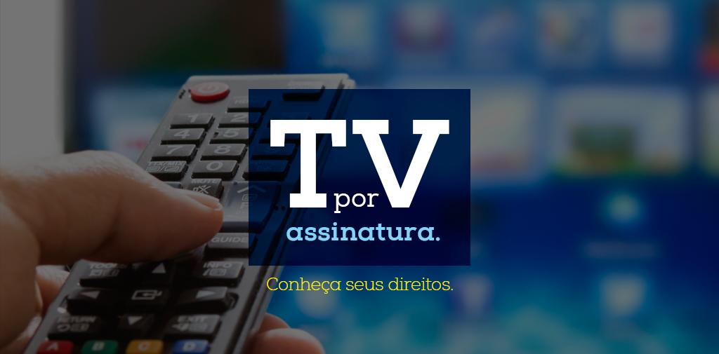 TV por assinatura: qual a obrigação das operadoras