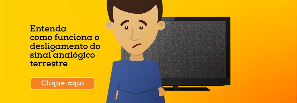 Saiba como não ficar sem TV no apagão analógico