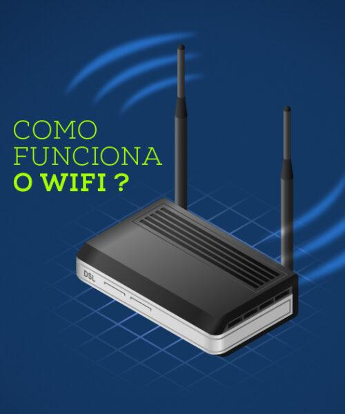Como funciona o WiFi