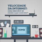 Velocidade da internet: como descobrir