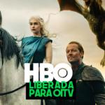 HBO liberada para na Oi TV