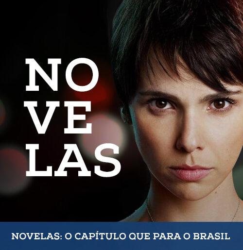 Novelas: o capítulo que para o Brasil