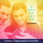 Conheça os brasileiros na internet