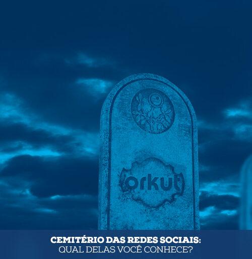 Cemitério das redes sociais: qual delas você conhece?